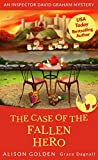 The Case of the Fallen Hero (Inspector David Graham  Book 3) by Alison Golden, Grace Dagnall