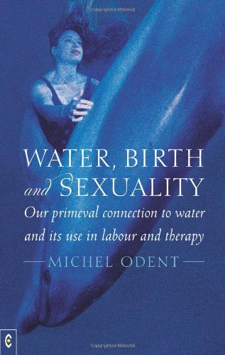 Water, Birth and Sexuality