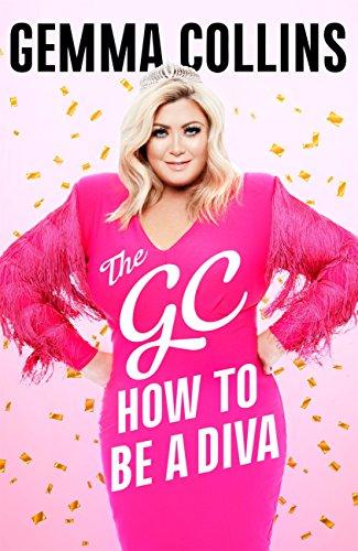 Descargar Libro Mas Oscuro The GC: How to Be a Diva PDF Gratis 2019