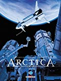 Arctica, Tome 8 : Ultimatum