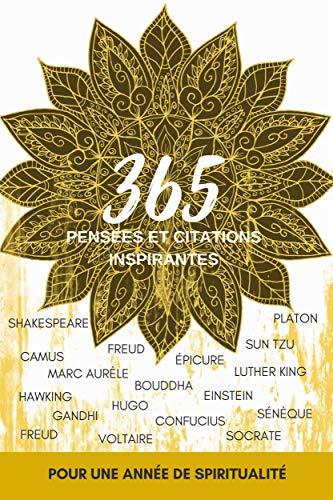 365 Pensees Et Citations Inspirantes Pour Une Annee De