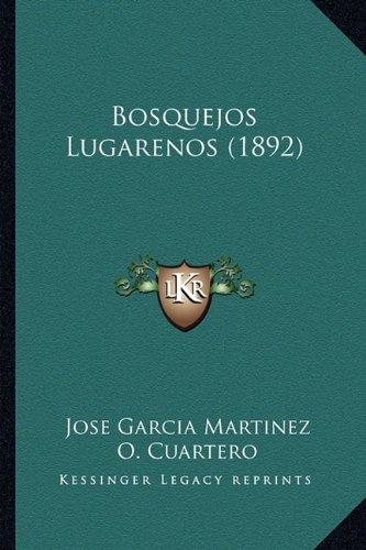 Bosquejos Lugarenos (1892)