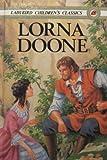 Lorna Doone (Children's classics)
