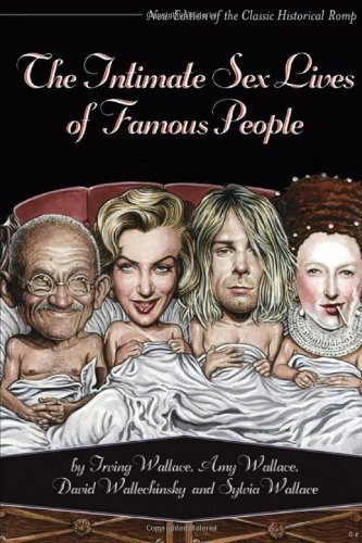 Portada del libro The Intimate Sex Lives of Famous People by Irving Wallace (2008-05-01)