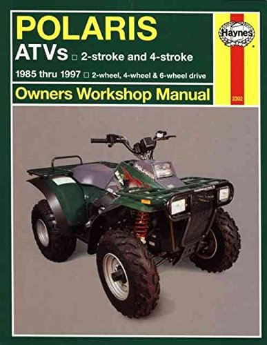 Polaris Atv Owners Manual ([Polaris ATVs Owners Workshop Manual] (By: Alan Ahlstrand) [published: December, 1999])