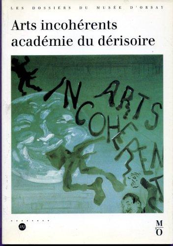 Arts incoherents académie ou derisoire