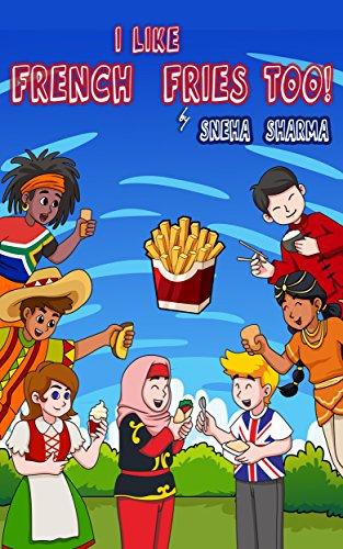 """""""I Like French Fries Too"""" - PDF FB2 por Sneha Sharma"""