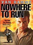Nowhere to Run by Jean-Claude Van Damme