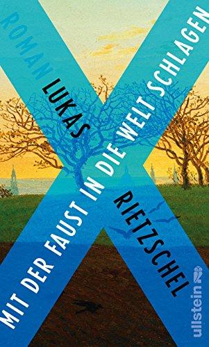 Buchseite und Rezensionen zu 'Mit der Faust in die Welt schlagen: Roman' von Lukas Rietzschel