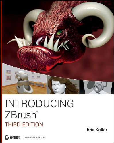 Introducing ZBrush 3rd Edition (Serious Skills) por Eric Keller