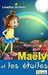 Ma�ly et les �toiles [conte illustr�...