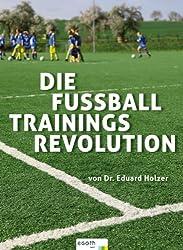 Die Fußball Trainings Revolution