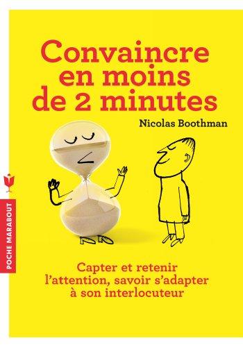 Télécharger Convaincre en moins de 2 minutes PDF Livre eBook France