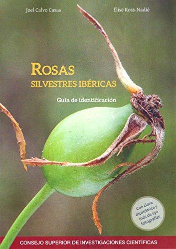ROSAS SILVESTRES IBÉRICAS por JOEL CALVO CASA