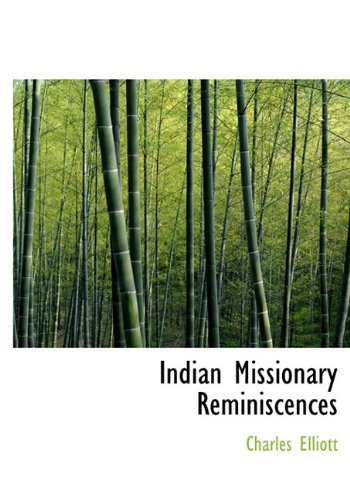 Indian Missionary Reminiscences