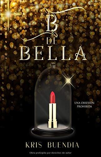 B de Bella por Kris Buendia