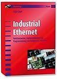 Industrial Ethernet: Funktionsweise, Implementierung und Programmierung von Feldgeräten mit netX