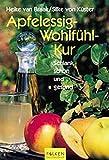 Schön, schlank und gesund. Die Apfelessig-Wohlfühlkur (Falken Taschenbücher)