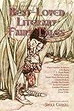 Best-Loved Literary Fairy Tales