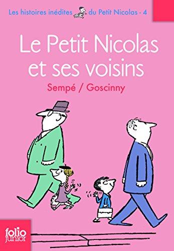 Les histoires inédites du Petit Nicolas, 4 : Le Petit Nicolas et ses voisins