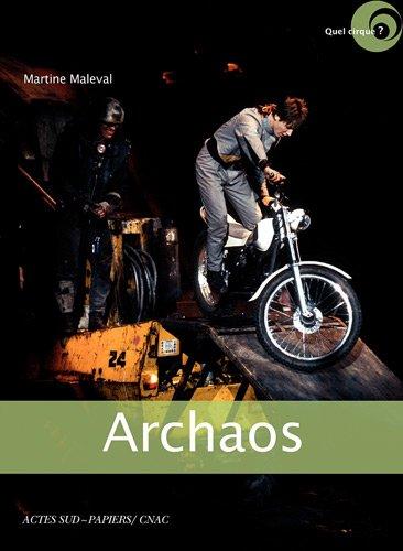 Archaos : Cirque de caractère