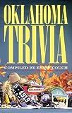 Oklahoma Trivia by Ernie Couch (1999-02-01)