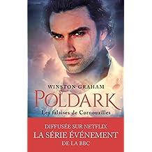 Les falaises de Cornouailles: Poldark #1