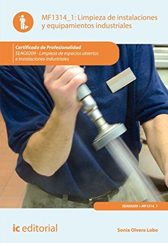 Limpieza de instalaciones y equipamientos industriales. SEAG0209 por Sonia Olvera Lobo