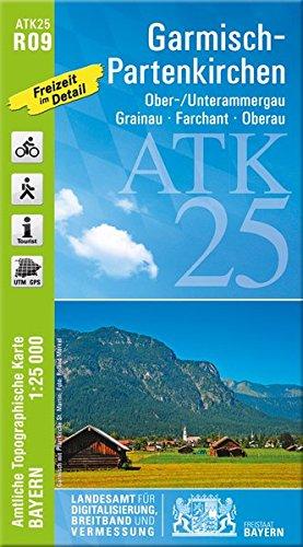 ATK25-R09 Garmisch-Partenkirchen (Amtliche Topographische Karte 1:25000): Ober-/Unterammergau, Grainau, Farchant, Oberau (ATK25 Amtliche Topographische Karte 1:25000 Bayern) - Topographische Wanderkarten