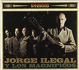 Jorge Ilegal Y Los Magnificos