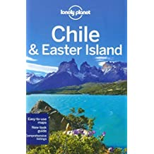 Lonely Planet Chile & Easter Island (Travel Guide) 9th edition by Kevin Raub, Jean-Bernard Carillet, Anja Mutic, Bridget Glees (2012) Taschenbuch