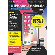 iPhone-Tricks.de Magazin 1/2018 iPhone X vs. iPhone 8, Versteckte iOS 11 Tricks; Ratgeber: Passende Geschenkideen für Weihnachten; Fehler, die iPhone-Nutzer häufig machen
