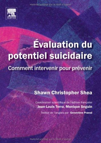 Evaluation du potentiel suicidaire - Comment intervenir pour prvenir