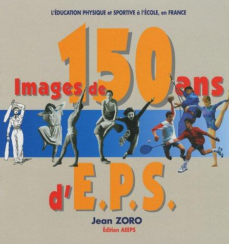 Images de 150 ans d'EPS : P.S.