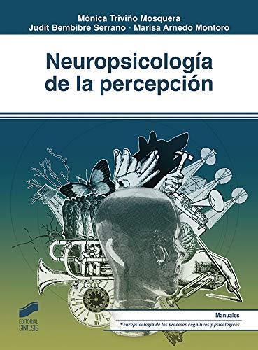 Neuropsicología de la percepción (Biblioteca de Neuropsicología nº ...