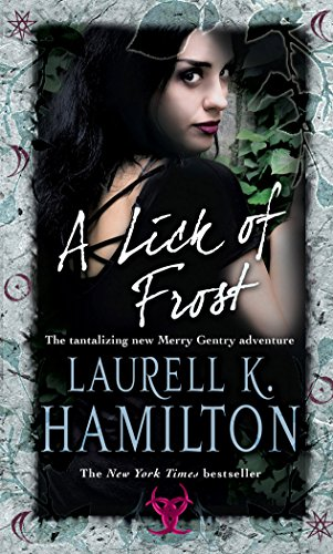 A Lick Of Frost: (Merry Gentry 6) (A Merry Gentry Novel) (English Edition)