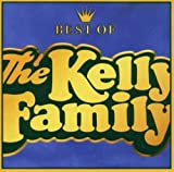 Best of V.1 The Kelly Family by Kelly Family