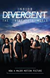 Inside Divergent: The Initiate's World (Divergent Series)