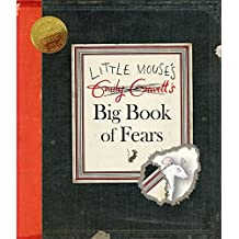 Little Mouse's Big Book of Fears by Emily Gravett (2016-11-03)