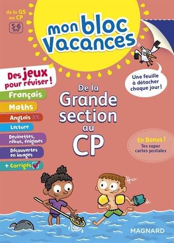 Mon Bloc Vacances : De la grande section au CP- Cahier de vacances
