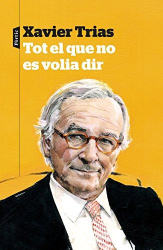 Tot el que no es volia dir (Catalan Edition)