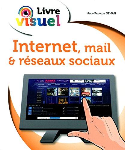 Livre visuel Internet mails & Réseaux sociaux