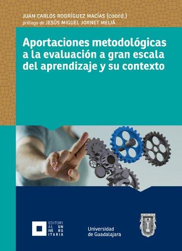Aportaciones metodológicas a la evaluación a gran escala del aprendizaje y su contexto