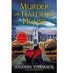 [(Murder at Hatfield House: An Elizabethan Mystery)] [Author: Amanda Carmack] published on (October, 2013)