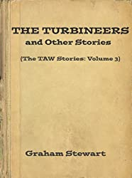 The Turbineers and Other Stories (The TAW Stories Book 3)