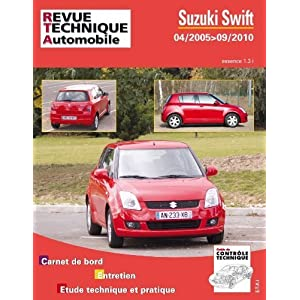Suzuki Swift essence 1.3i 04/2005 > 09/2010 de Revue technique automobile (1 mai 2011) Broché