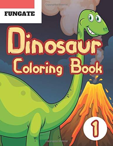 Dinosaur Coloring Book: Fantastic Dinosaur Coloring Book for Boys, Girls, Toddlers, Preschoolers, Jumbo Dino Coloring Book For Children (dinosaur colouring book, Band 1) (Lego Jumbo-set)