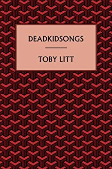 deadkidsongs by [Litt, Toby]