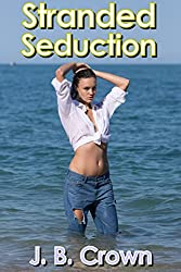 Stranded Seduction