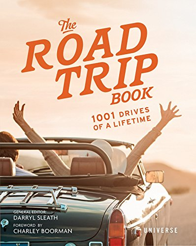 The Road Trip Book: 1001 Drives of a Lifetime - Road-bike Womens